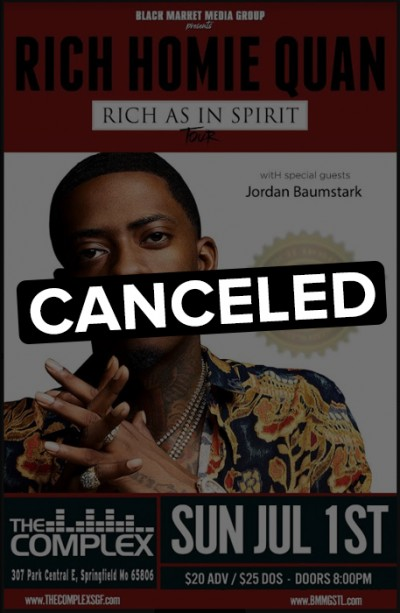 Rich Homie Quan - Canceled - Sunday July 1st, 2018 At The Complex